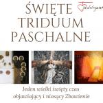 Triduum Paschalne toCAŁOŚĆ