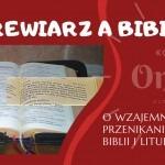 """""""Brewiarz aBiblia – owzajemnym przenikaniu Biblii iliturgii"""" – sesja online"""